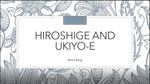 Hiroshige and Ukiyo-e by Anna Karg