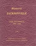 Historic Jacksonville: Semi-Centennial, 1902-1952