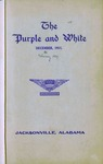 Purple and White | December 1911 (v.1, no.1) by Jacksonville State University