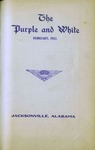 Purple and White | February 1912 (v.1, no.3) by Jacksonville State University