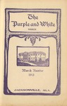 Purple and White | March 1913 (v.2, no.6) by Jacksonville State University