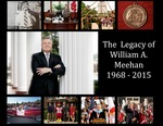 The Legacy of William A. Meehan: 1968-2015 by Jacksonville State University